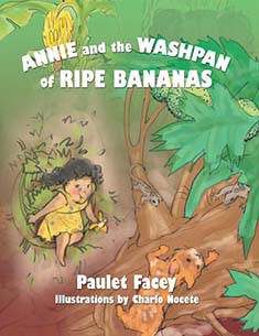 ANNIE AND THE WASHPAN OF RIPE BANANAS